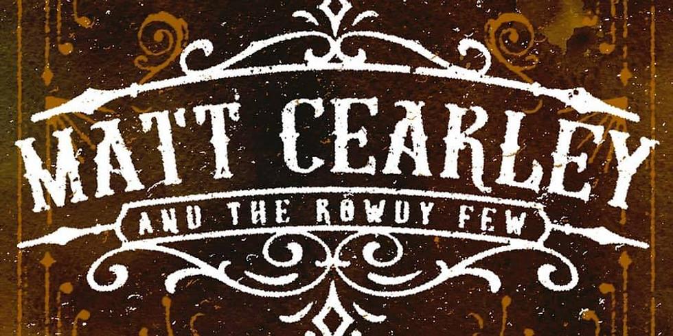 Matt Cearley & the Rowdy Few