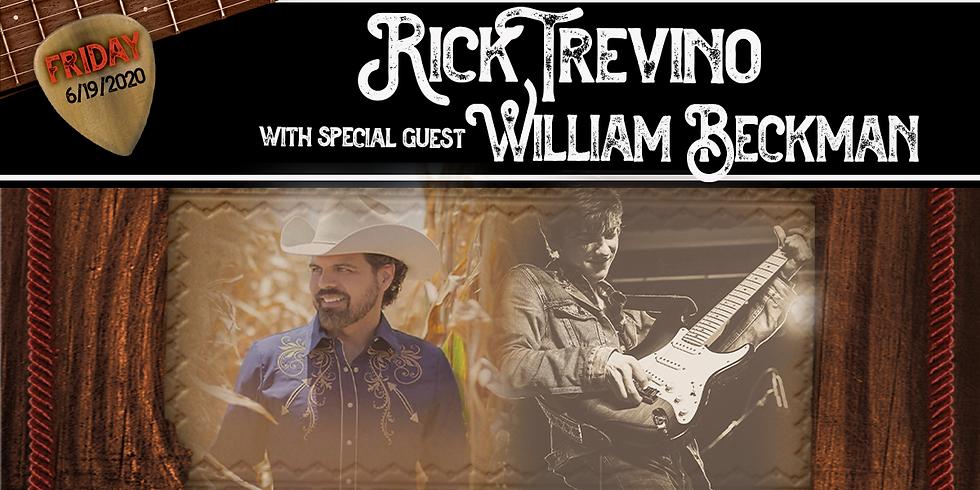 Rick Trevino w/ Special Guest William Beckmann