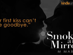 Angst and Love with Smoke and Mirorrs!!
