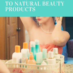 Making The Switch To Natural Beauty Products