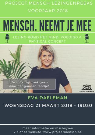 Project.Mensch & Eva Daeleman nemen jou mee...