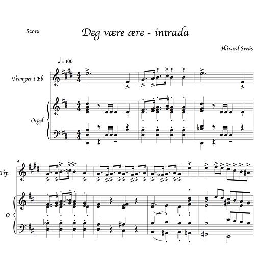 """Deg være ære"" - Intrada for organ and trumpet in Bb"