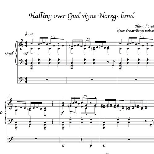 """Halling over Gud signe Noregs land"""
