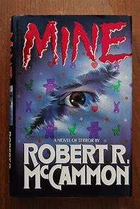 Review of 'Mine' by Robert R. McCammon