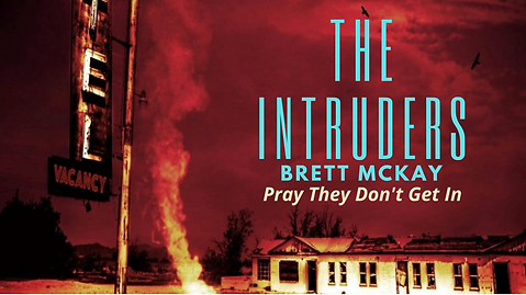 VERY NEWest COVER The Intruders by Brett McKay (4).png