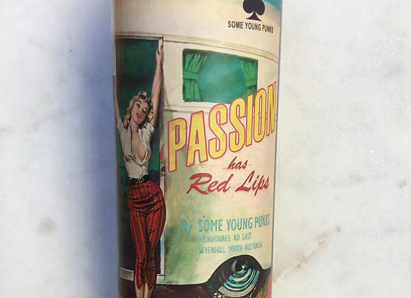 """Some Young Punks """"Passion has Red Lips"""""""