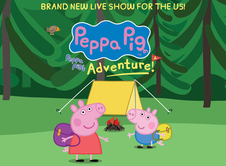 The Hanover Theater Presents  Peppa Pig Live! Peppa Pig's Adventure