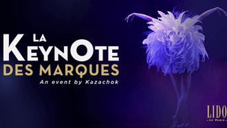 La Keynote des Marque revient le 03 décembre au Lido.
