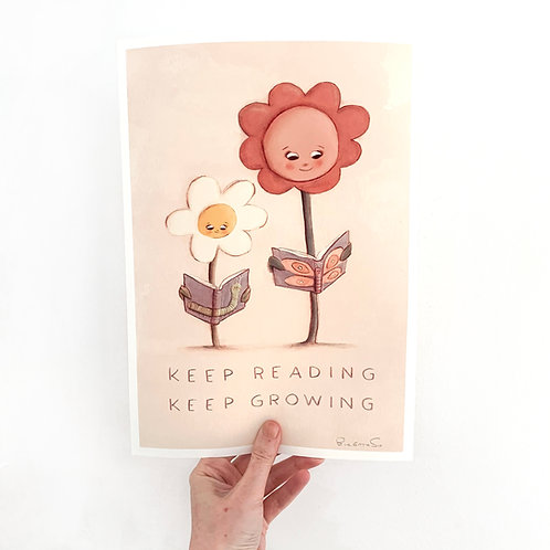 Keep Reading, Keep Growing- A4 Giclée Print