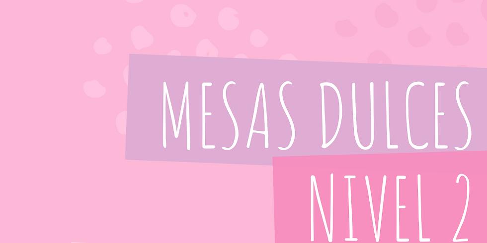 MESAS DULCES NIVEL 2