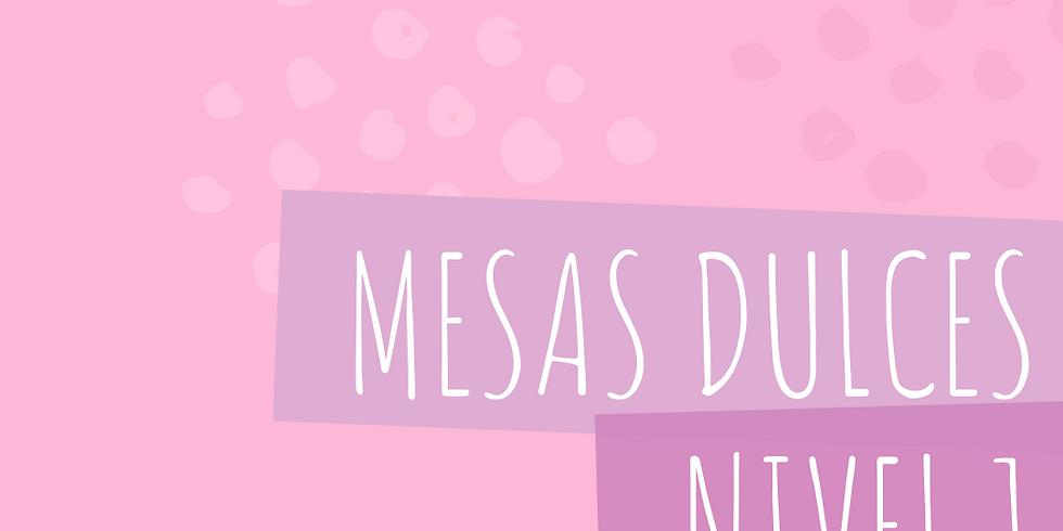 MESAS DULCES NIVEL 1. ORGANZA TUS IDEAS