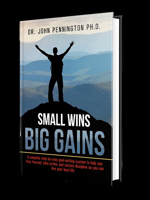 Small Wins = Big Gains