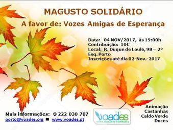 MAGUSTO SOLIDÁRIO                        Venha celebrar o Outono na VOADES