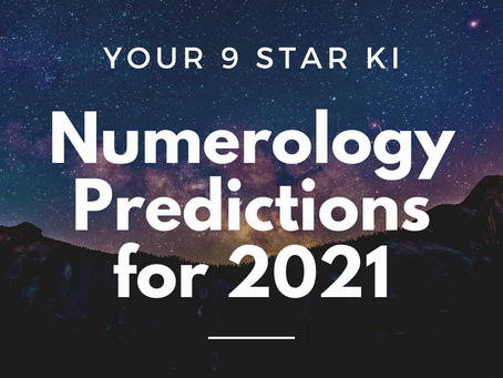 Your 2021 predictions based on your 9 Star Ki Numerology