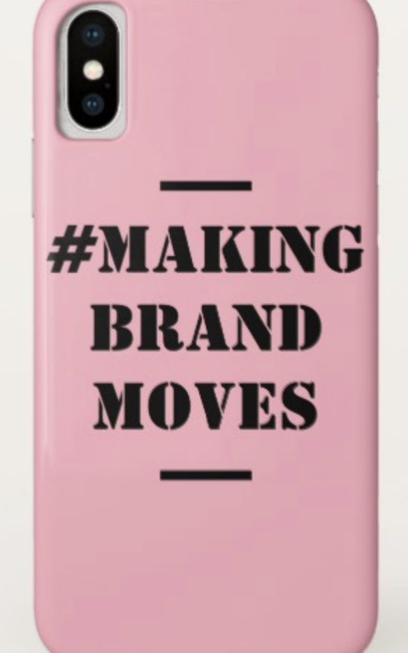 Making Brand Moves  iPhone Case
