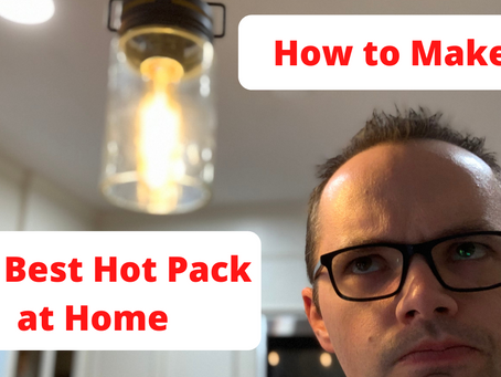 How to Make the Best Hot Pack at Home for Less than $2 and In Less Than 5 min.