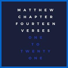 Matthew 14 v 1-21.png