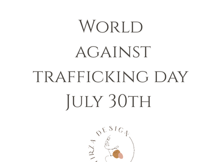 World Against Trafficking Day is July 30th.