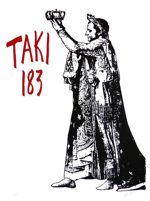 BLEK LE RAT - The Coronation of Taki183 Artist Proof / X - Limited Edition