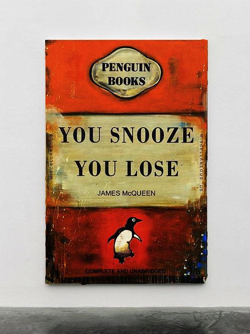 "James Mcqueen- ""If you snooze you Loose""  -Original"