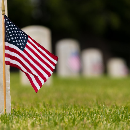 Appreciating the Contributions of Those Who Have Gone Before Us - Memorial Day