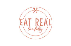 Eat Real Live Fully