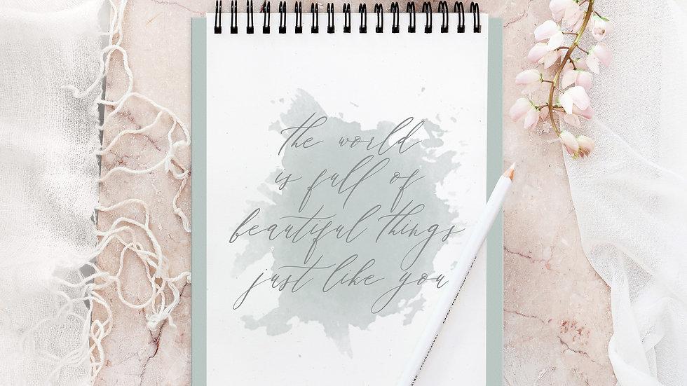 Beautiful Things Printable Wall Art