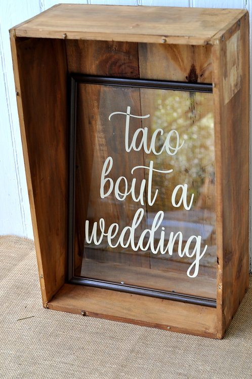 Taco Wedding Sign