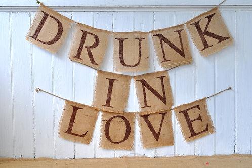 """""""Drunk in Love"""" Burlap Banner"""