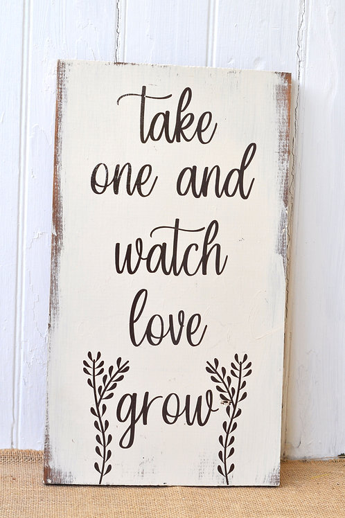 """Watch Love Grow"" Favors Sign"