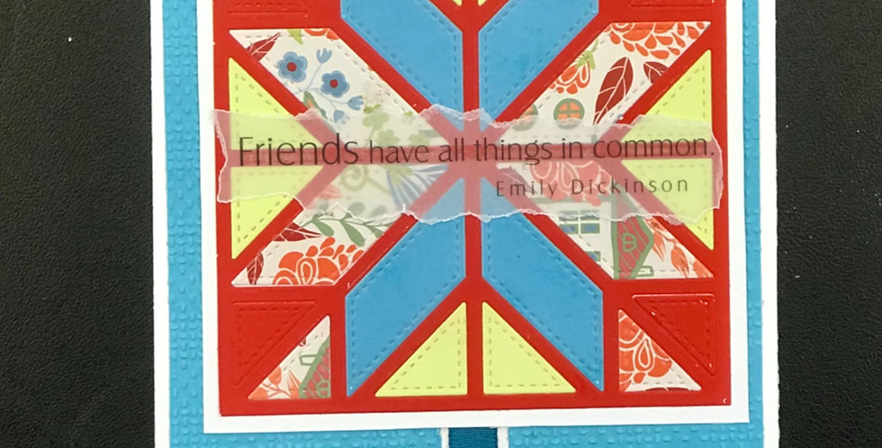 """Card, 4.75""""x 5.75"""" - Friends have all things in common."""