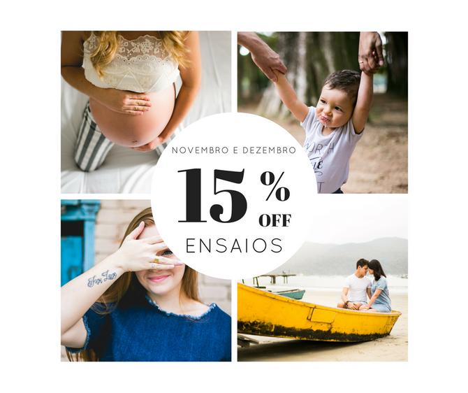 Promoção - Ensaios com 15% de desconto!