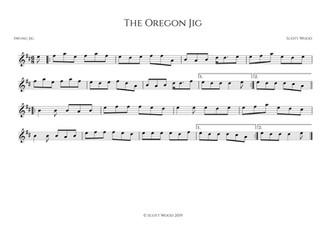 The Oregon Jig