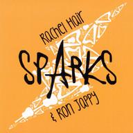 Rachel Hair & Ron Jappy | Sparks