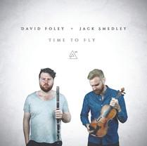 David Foley & Jack Smedley | Time To Fly