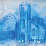 Aves o' May | Still The Night