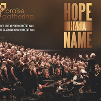 Praise Gathering | Hope Has A Name