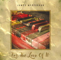 James McSporran | For The Love Of It