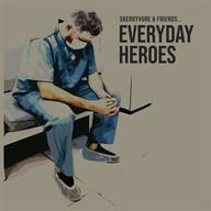 Skerryvore & Friends | Everday Heroes