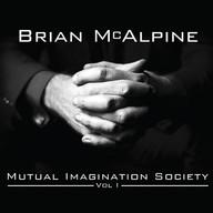 Brian McAlpine | Mutual Imagination Society Vol. 1