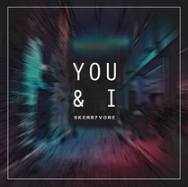Skerryvore | You & I