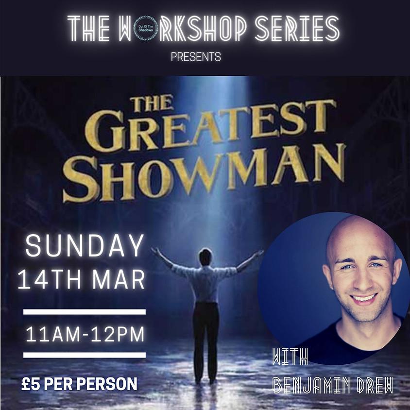 Greatest Showman Workshop