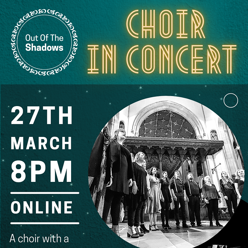 'Out of the Shadows' Choir In Concert