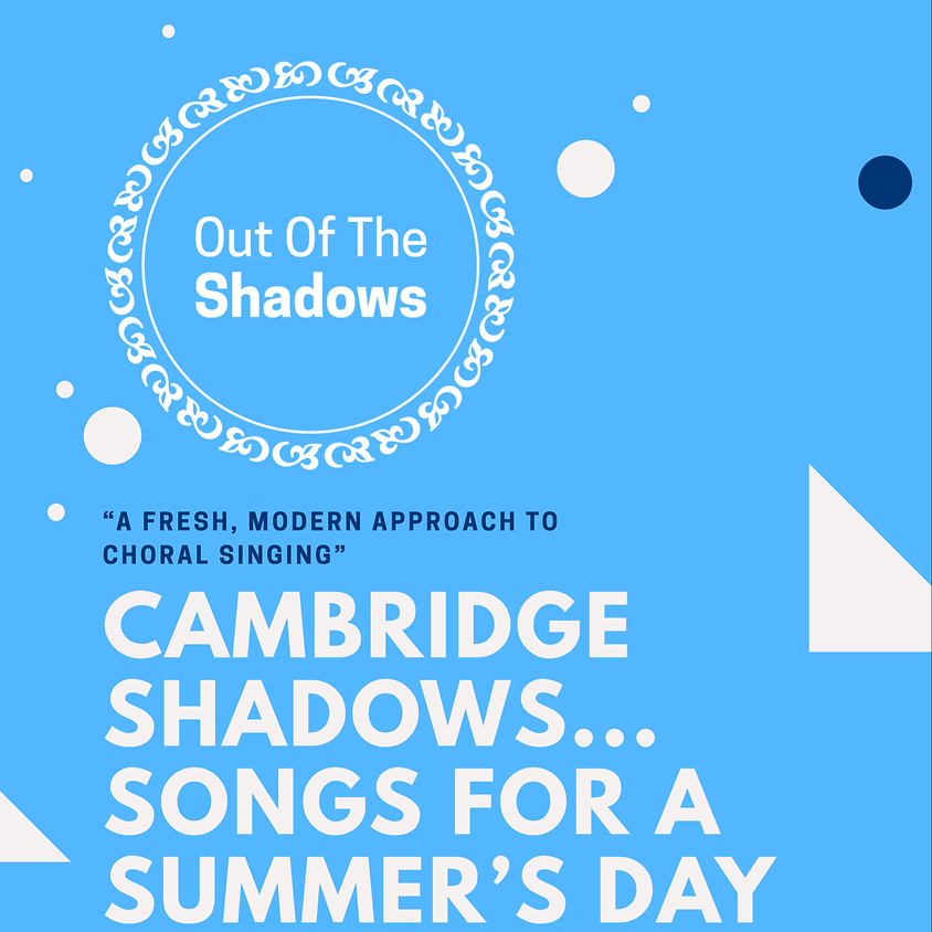 Songs for a Summer's Day - Cambridge