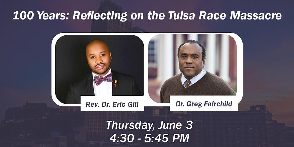 100 Years: Reflecting on the Tulsa Race Massacre