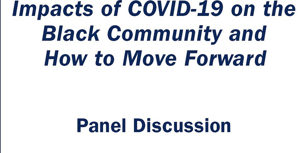 Life After the Pandemic: Impacts of COVID-19 on the Black Community and How to Move Forward