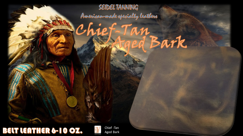 Chief Tan, Aged Bark ST-4700 8-9 OZ.