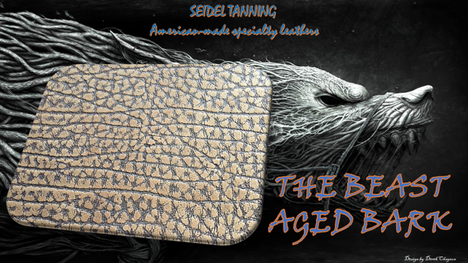 The Beast, Aged bark RD-12346 5-5 1/2 oz made to order