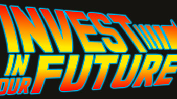 Invest In Our Future - Teaser