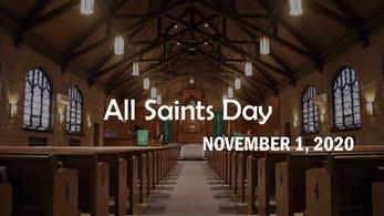 All Saints Day Worship